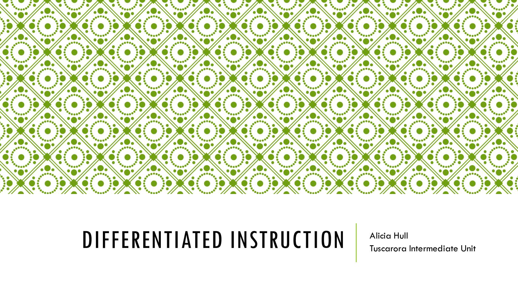 Differentiated Instruction Presentation 82216 Huntingdon Area